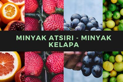 Minyak Atsiri - Minyak Kelapa
