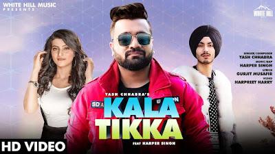 Presenting Kala tikka lyrics penned by Gurjit Musafir & Harper Singh. Latest Punjabi song Kala tikka sung by Yash Chhabra ft Harper singh.