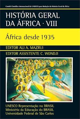 História Geral da África VIII - África desde 1935