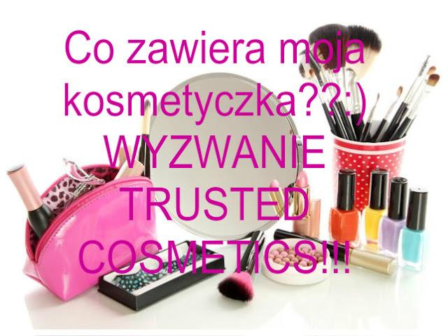 """Wyzwanie Trusted Cosmetics: Opróżniamy nasze kosmetyczki- tydzień 1 """"Co zawiera moja kosmetyczka""""? :)"""