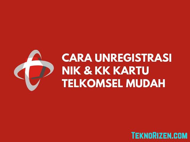 Cara Unreg NIK & KK Kartu Telkomsel Yang Hilang