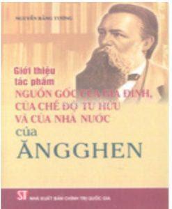 Nguồn gốc gia đình, chế độ tư hữu và nhà nước - F.Engels