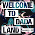 DADA LIFE 'WELCOME TO DADA LAND' COMING FEBRUARY 17TH