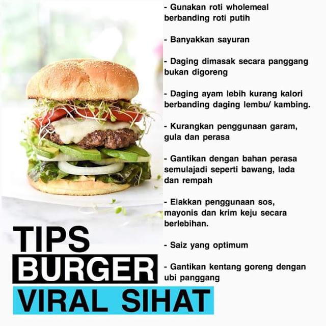 8 Tips Buat Burger Viral Sihat