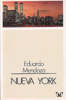 """""""Nueva York"""" - Eduardo Mendoza"""