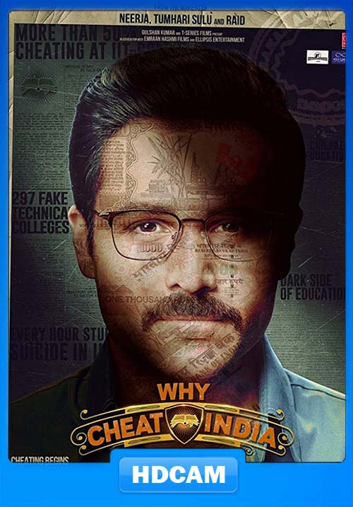 Why Cheat India 2019 Pre DVDRip Hindi x264 | 480p 300MB | 100MB HEVC