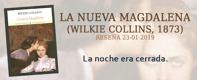 https://inquilinasnetherfield.blogspot.com/2019/01/resena-by-mh-la-nueva-magdalena-wilkie-collins.html