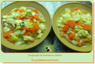 Vie quotidienne de FLaure : Soupe - plat de ravioles au chèvre