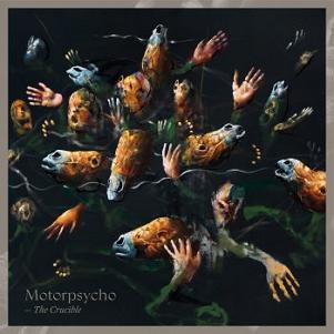 Resultado de imagen de Motorpsycho – The Crucible