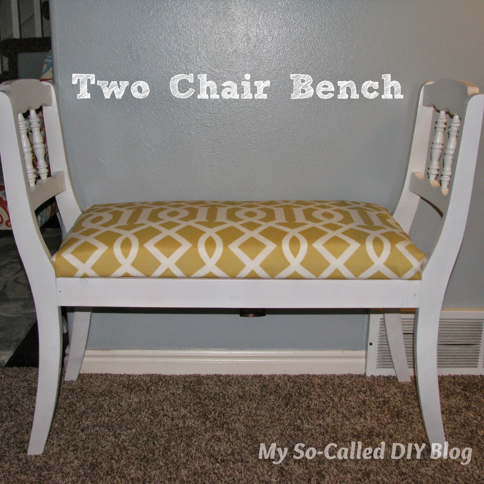 My So-Called DIY Blog: Two Chair Bench