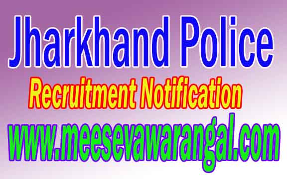 Jharkhand Police Recruitment Notification