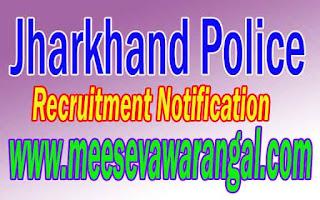 Jharkhand Police Recruitment Notification