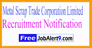 MSTC Metal Scarp Trad Corporation Limited Recruitment Notification 2017 Last Date 22-07-2017