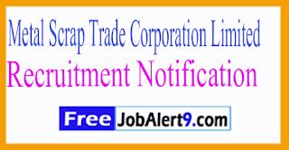 MSTC Metal Scarp Trad Corporation Limited Recruitment Notification 2017 Last Date 22-07-2017