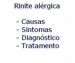Rinite alérgica causas sintomas diagnóstico tratamento prevenção riscos complicações