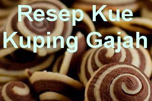 Resep Kue Kuping Gajah Renyah Enak di Lidah