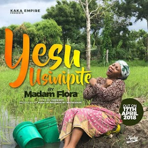 Download Mp3 | Madam Flora - Yesu Usinipite