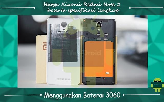 Spesifikasi lengkap dan harga terbaru Xiaomi Redmi Note 2