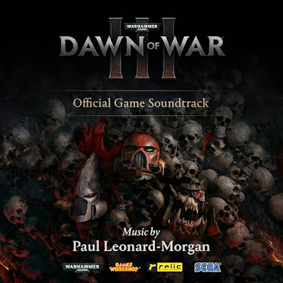 Warhammer 40,000: Dawn of War 3 Soundtrack Paul Leonard-Morgan