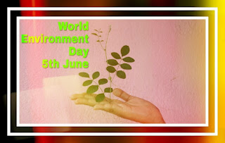 World Environmental day 5 th june