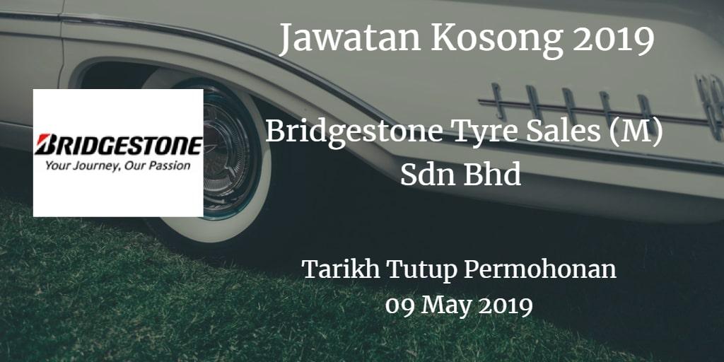 Jawatan Kosong Bridgestone Tyre Sales (M) Sdn Bhd 09 May 2019
