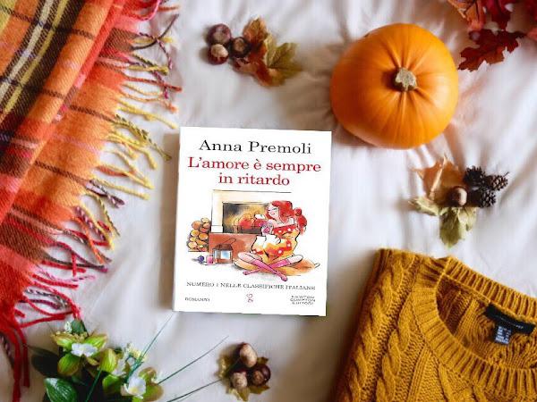 Recensione L'Amore È Sempre In Ritardo Di Anna Premoli