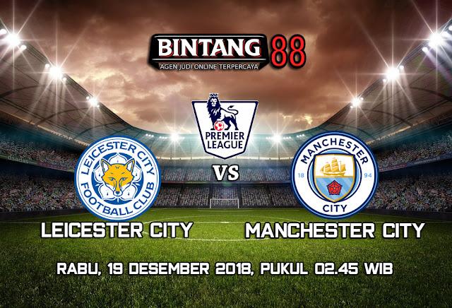 Prediksi Leicester city vs Manchester city 19 Desember 2018