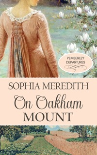 Book cover - On Oakham Mount by Sophia Meredith