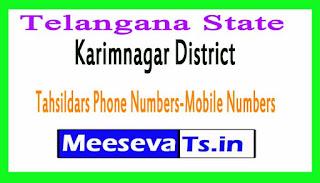 Karimnagar District Tahsildars Phone Numbers-Mobile Numbers Telangana-State