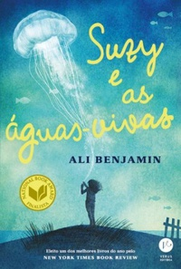 RESENHA: Suzy e as águas-vivas - Ali Benjamin