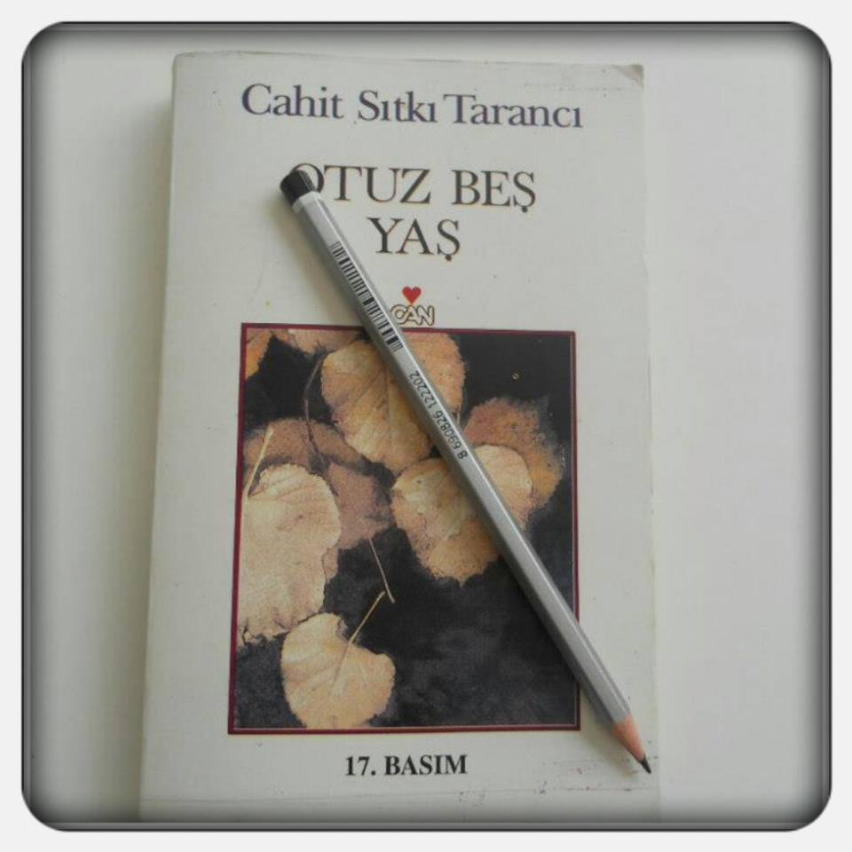 Cahit Sıtkı Tarancı 35 Yaş Şiiri teması