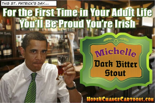 saint patrick's day, hope and change, stilton jarlsberg, irish pub, obama, obama jokes, irish, michelle, stout, st. patrick