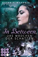 https://ruby-celtic-testet.blogspot.com/2018/03/in-between-das-maedchen-der-schatten-von-kathrin-wandres.html