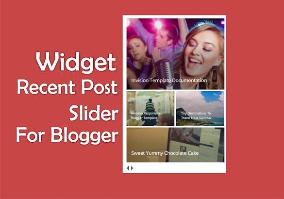 Cara Memasang Widget Recent Post Slider Di Sidebar Blog