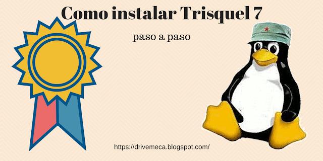Como instalar Trisquel Linux paso a paso