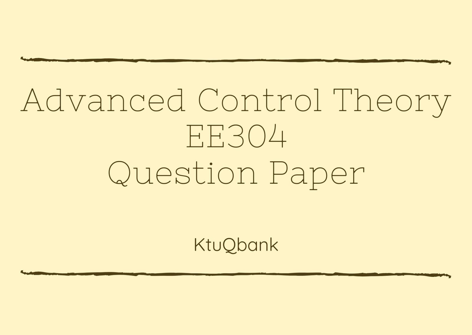 Advanced Control Theory | EE304 | Question Papers (2015 batch)