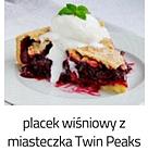 https://www.mniam-mniam.com.pl/2014/08/placek-wisniowy-z-miasteczka-twin-peaks.html