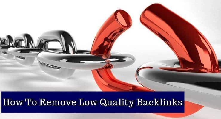 how to remove low quality backlinks from blog