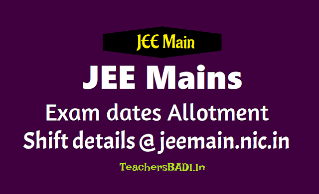 jee mains 2019 exam dates allotment and shift details,jee mains 2019 exam dates,jee mains 2019 admit cards,jee mains 2019 results