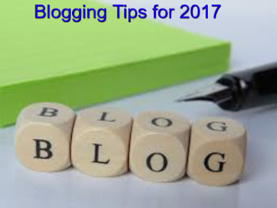 Best Blogging tips for bloggers in 2017