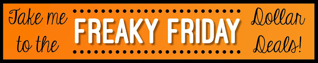 Freaky Friday Dollar Deals for October 5th