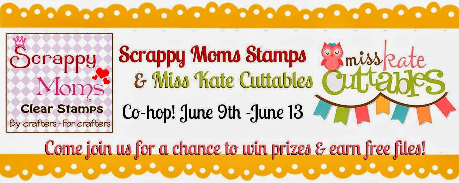 Scrappy Moms Stamps & Miss Kate Cuttable blog hop