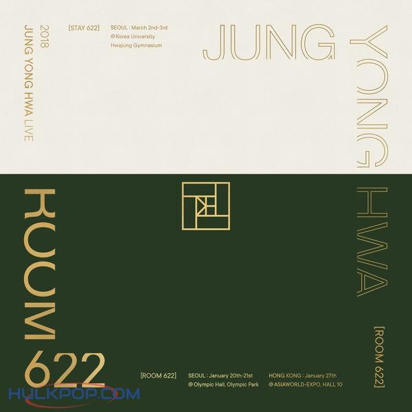 Jung Yong Hwa – Room 622 (2018 Jung Yong Hwa Live)
