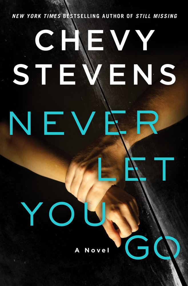 Never Let You Go by Chevy Stevens pdf free novel book download