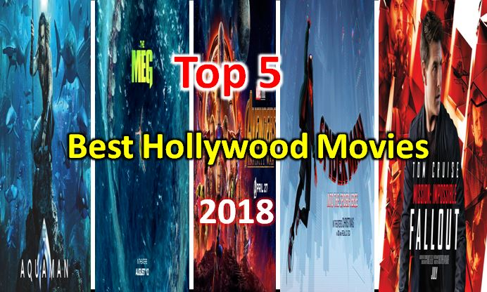 Top 5 Best Hollywood Movies 2018
