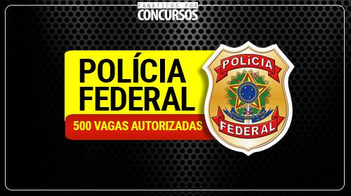 Polícia Federal - Concurso 2018