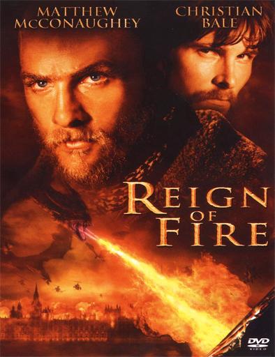 Ver El reinado del fuego (Reign of Fire) (2002) Online
