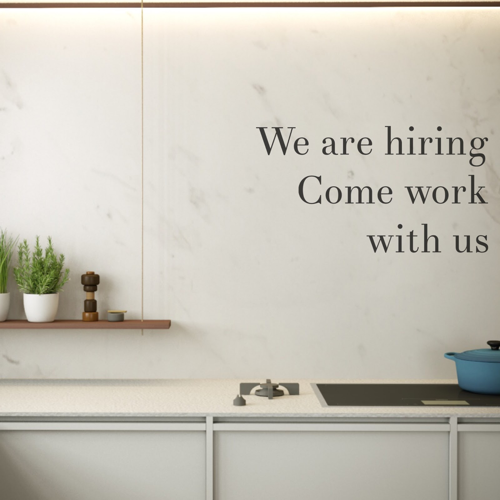 Come Work With Us We Are Hiring Minosa. Hiring A Kitchen Designer.