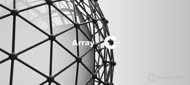 Pengertian dan Macam-macam Array C++ - belajar c++
