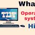 ऑपरेटिंग सिस्टम क्या है - What is operating system in hindi